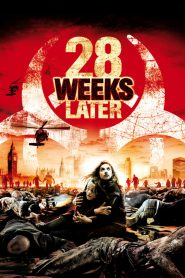 28 Weeks Later 2007