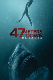 47Meters Down: Uncaged