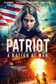 Patriot A Nation At War